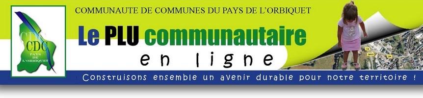 le PLU communautaire de la CDC du Pays de l'Orbiquet