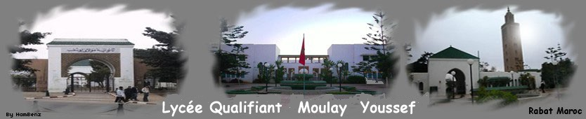 Lycée Qualifiant Centre CPGE Moulay Youssef Rabat MAROC