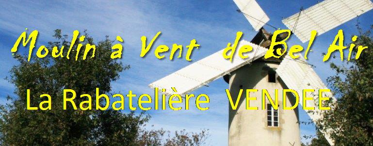 Le Moulin à Vent de Bel Air à La Rabatelière   VENDEE